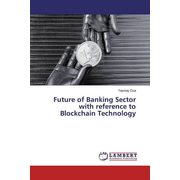 Future of Banking Sector with reference to Blockchain Technology