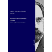 Rhinology Laryngology and Otology - and their significance in general medicine