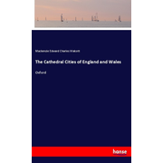 The Cathedral Cities of England and Wales