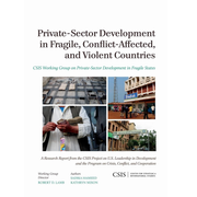 Private-Sector Development in Fragile, Conflict-Affected, and Violent Countries