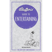 Hanson, W: Bluffer's Guide to Entertaining