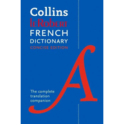 Collins Dictionaries: Robert French Concise Dictionary