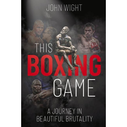 This Boxing Game: A Study in Beautiful Brutality