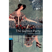 Oxford Bookworms Library / 10. Schuljahr, Stufe 2 - The Garden Party and Other Stories - Reader