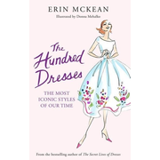 ISBN The Hundred Dresses (The Most Iconic Styles of Our Time)