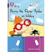 Harry the Clever Spider on Holiday