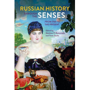 ISBN Russian History through the Senses (From 1700 to the Present)