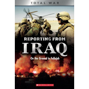 Reporting from Iraq (X Books: Total War): On the Ground in Fallujah
