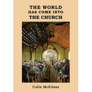 THE WORLD HAS COME INTO THE CHURCH