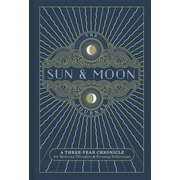 The Sun & Moon Journal, 8: A Three-Year Chronicle for Morning Thoughts & Evening Reflections