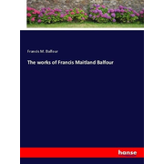The works of Francis Maitland Balfour