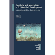 Creativity and Innovations in ELT Materials Development: Looking Beyond the Current Design