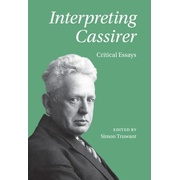 Interpreting Cassirer: Critical Essays