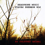 Headphone Music for Nowhere People