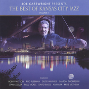 Joe Cartwright Presents the Best of Kansas City Jazz , Vol. 1