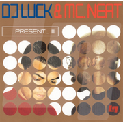 DJ Luck & Mc Neat Presents, Vol. 3
