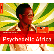 Rough Guide to Psychedelic Africa