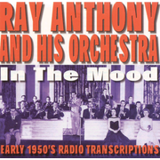 In the Mood: Early 1950's Radio Transcriptions