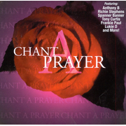Chant a Prayer