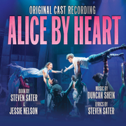 Alice by Heart [Original Cast Recording]