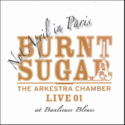 Not April in Paris: The Arkestra Chamber Live at Banlieues Bleues