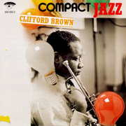 Compact Jazz: Clifford Brown