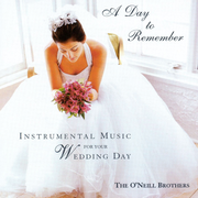 Day to Remember: Instrumental Music for Your Wedding Day