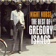 Night Nurse: The Best of Gregory Isaacs