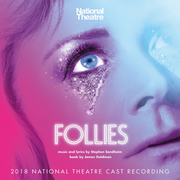 Follies [2018 National Theatre Cast Recording]