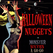 Halloween Nuggets: Monster Sixties a Go-Go