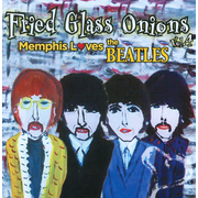 Fried Glass Onions, Vol. 4: Memphis Loves the Beatles