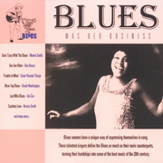 Blues Was Her Business