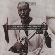 Arthur S. Alberts Collection: More Tribal, Folk, and Café Music of West Africa