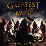 Greatest Video Game Music III: Choral Edition