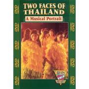 Two Faces of Thailand - A Musical Portrait