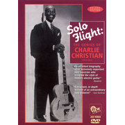 Solo Flight: The Genius of Charlie Christian [Video]