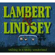 Walking In a Waddy Wonderland: the Best of Lambert & Lindsey Vol. 9