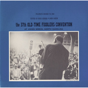 37th Old Time Fiddlers' Convention: At Union Grove, North Carolina