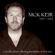 1953 - 2013: A Double Album Reflecting the Talents of the Late Nick Keir