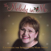 Melody in Me: Celebrate the Season with Mary Smith