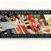 You'll Never Walk Alone: The Hillsbough Justice Concert
