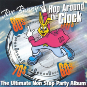 Hop Around Clock: Ultimate Non Stop Party