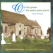Voice of the People, Vol. 6: O'Er His Grave the Grass Grew Green