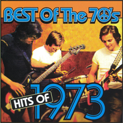 Best of the 70's: Hits of 1973