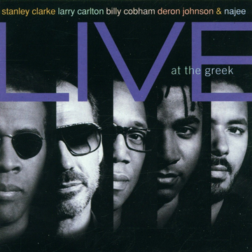 Clarke,Stanley Stanley Clarke & Friends Live At The Greek