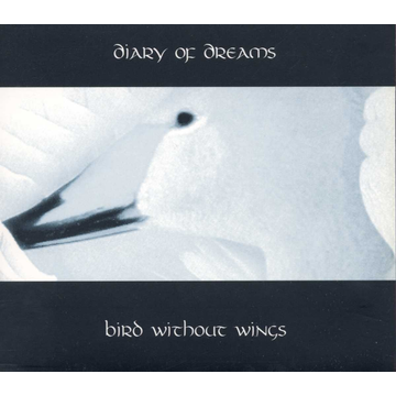Diary Of Dreams Bird Without Wings