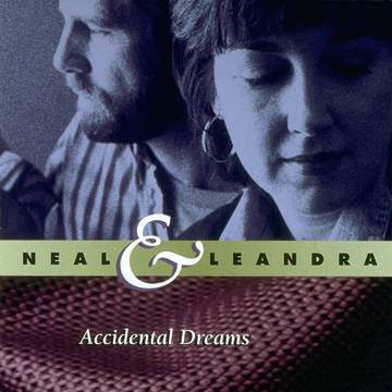 Neal Accidental Dreams