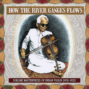 Various How The River Ganges Flows: Sublime Masterpieces O