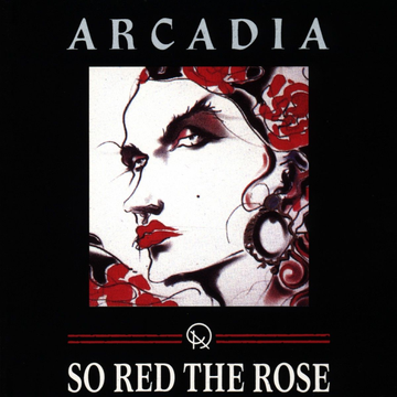 Arcadia So Red the Rose