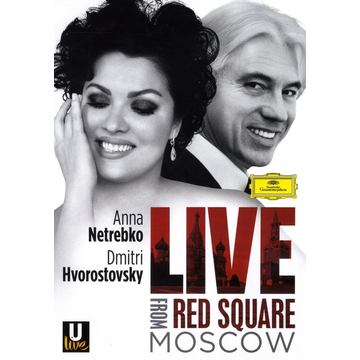 Netrebko,Anna Live from Red Square, Moscow [Video]